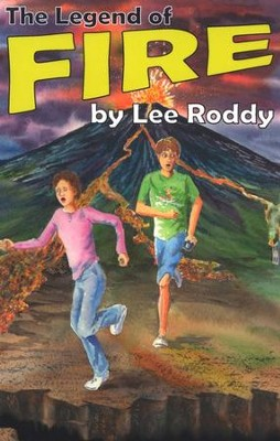 The Legend of Fire   -     By: Lee Roddy