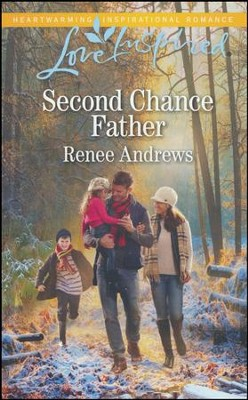 Second Chance Father  -     By: Renee Andrews
