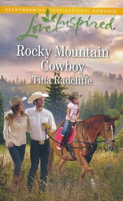 Rocky Mountain Cowboy  -     By: Tina Radcliffe