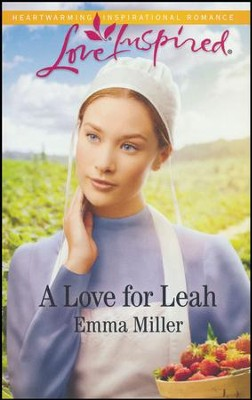 A Love for Leah  -     By: Emma Miller