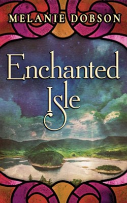 Enchanted Isle - unabridged audio book on CD  -     By: Melanie Dobson