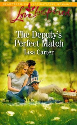 The Deputy's Perfect Match  -     By: Lisa Carter