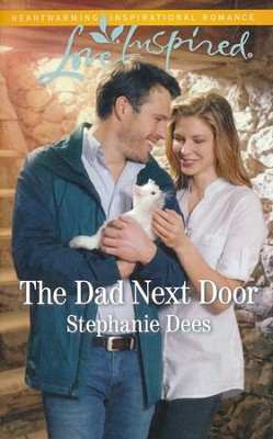 The Dad Next Door  -     By: Stephanie Dees