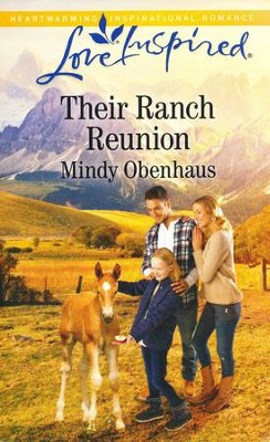 Their Ranch Reunion  -     By: Mindy Obenhaus