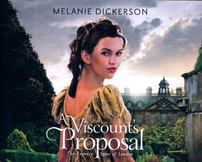 A Viscount's Proposal - unabridged audio book on CD  -     Narrated By: Anna Parker-Naples     By: Melanie Dickerson