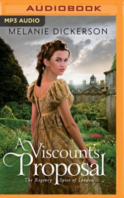 A Viscount's Proposal - unabridged audio book on MP3-CD  -     Narrated By: Anna Parker-Naples     By: Melanie Dickerson