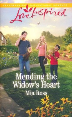 Mending the Widow's Heart  -     By: Mia Ross