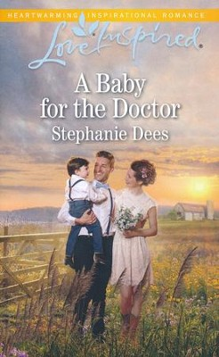 A Baby for the Doctor  -     By: Stephanie Dees