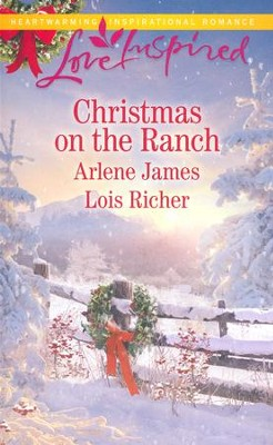 Christmas on the Ranch  -     By: Arlene James, Lois Richer