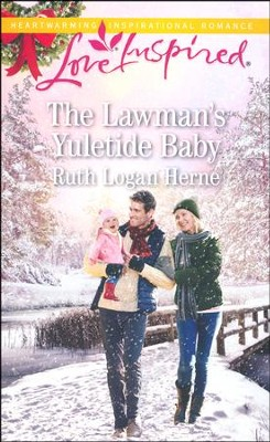 The Lawman's Yuletide Baby (Blind book #1)  -     By: Ruth Logan Herne