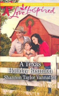 A Texas Holiday Reunion (Daughter's Keeper)  -     By: Shannon Taylor Vannatter