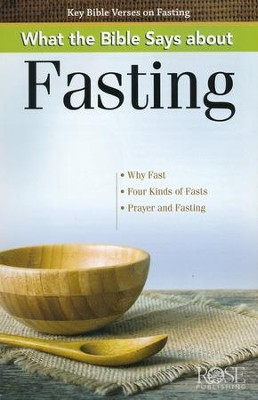 What the Bible Says about Fasting, Pamphlet   -