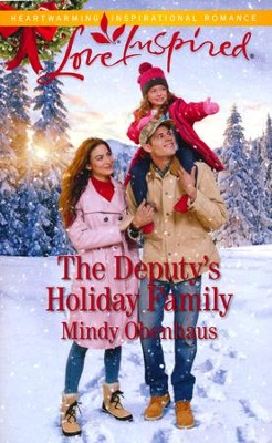The Deputy's Holiday Family (The Widow Next Door II)  -     By: Mindy Obenhaus