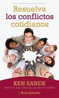Resuelva los conflictos - eBook  -     By: Ken Sande, Kevin Johnson