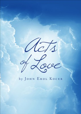 Acts of Love - eBook  -     By: John Erol Kocer