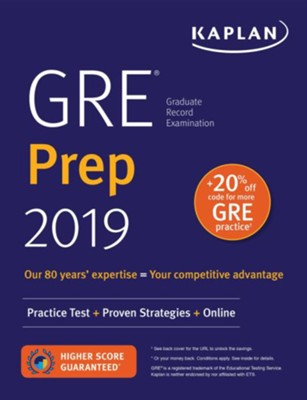 GRE Prep 2019: Practice Tests, Proven Strategies, Online  -     By: Kaplan Test Prep