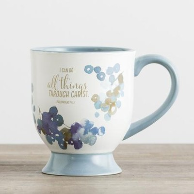 I Can Do All Things Through Christ Pedestal Mug  -