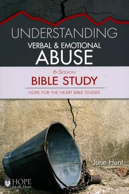 Hope for the Heart: Understanding Verbal & Emotional Abuse Bible Study  -     By: June Hunt