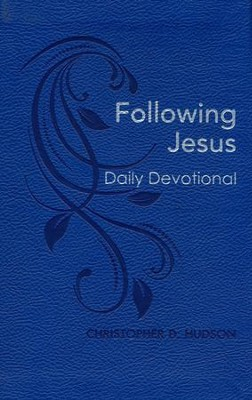Following Jesus Daily Devotional   -     By: Christopher Hudson