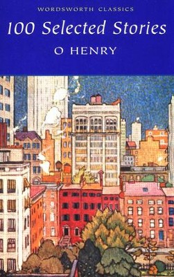 100 Selected Stories  -     By: O. Henry