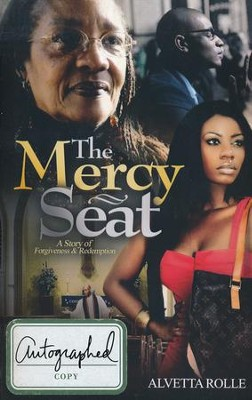 The Mercy Seat  -     By: Alvetta Rolle