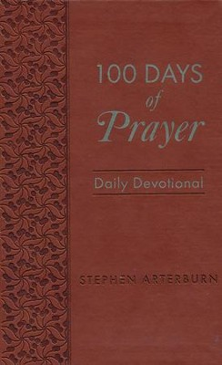 100 Days of Prayer Daily Devotional  -     By: Stephen Arterburn