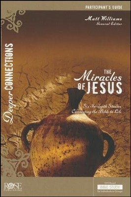 The Miracles Of Jesus - Participant Guide - PDF Download [Download]