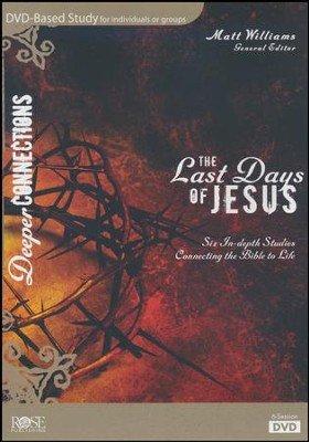 The Last Days of Jesus, DVD Based Study   -     By: Matthew Williams