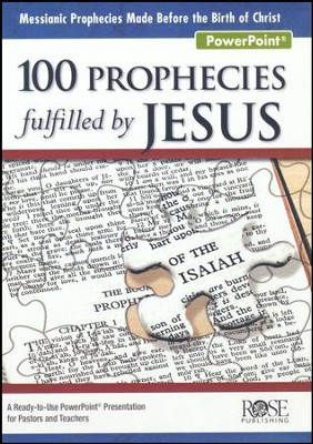 100 Prophecies Fulfilled by Jesus PowerPoint® CD-ROM   -