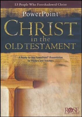 Christ in the Old Testament PowerPoint® CD-ROM   -