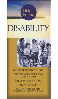 Disability pamphlet: Quick Reference Guide: What to Say and Do, How to Help  -     By: Joni Eareckson Tada