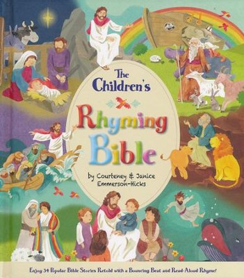 The Children's Rhyming Bible   -     By: Courtney Emmerson-Hicks, Janice Emmerson-Hicks