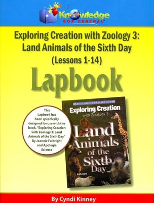 Apologia Exploring Creation with Zoology 3: Land Animals    of the 6th Day Lapbook Package (Lessons 1-14)  -