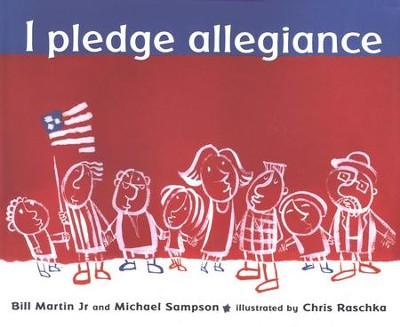 I pledge allegiance bill martin jr michael sampson 9780763625276 i pledge allegiance by bill martin jr michael sampson fandeluxe Gallery