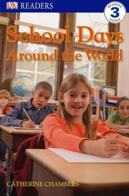 DK Readers Level 3: School Days Around The World  -