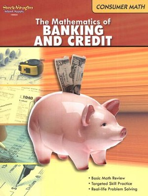 Consumer Math: The Mathematics of Banking and Credit  -