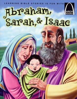 Abraham, Sarah, and Isaac  -     By: Joanne Bader
