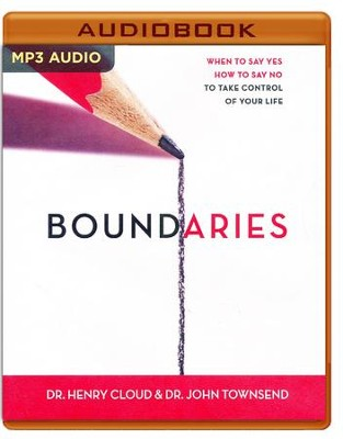 Boundaries: When to Say Yes, How to Say No, to Take Control of Your Life - unabridged audio book on MP3-CD  -     Narrated By: Richard Fredricks     By: Dr. Henry Cloud, Dr. John Townsend