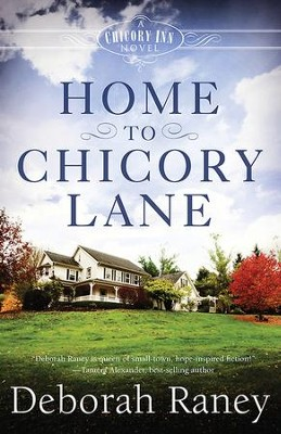 Home to Chicory Lane, Book 1 - eBook   -     By: Deborah Raney