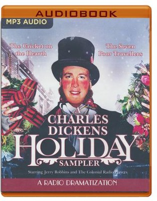 A Charles Dickens Holiday Sampler: A Radio Dramatization on CD  -     Narrated By: Jerry Robbins, The Colonial Radio Players     By: Charles Dickens