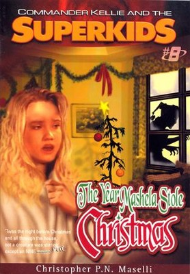 #8: The Year Mashela Stole Christmas  -     By: Christopher P.N. Maselli