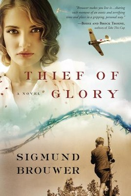 Thief of Glory: A Novel - eBook  -     By: Sigmund Bouwer