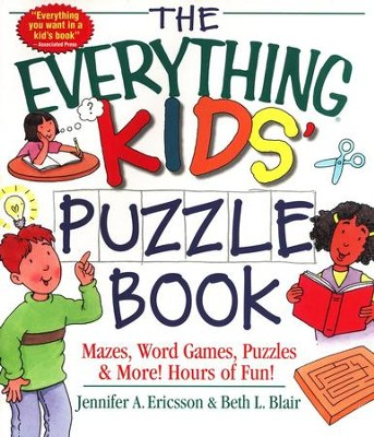 The Everything Kids' Puzzle Book   -     By: Jennifer A. Ericsson, Beth L. Blair