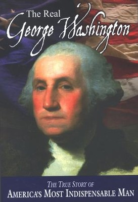 The Real George Washington: The True Story of America's Greatest Diplomat  -     By: Andrew M. Allison