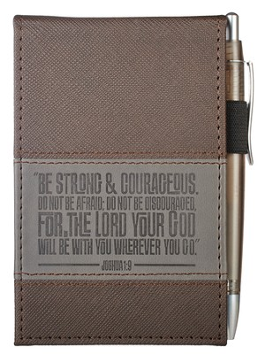 Be Strong and Courageous, Lux-leather Notebook and Pen   -