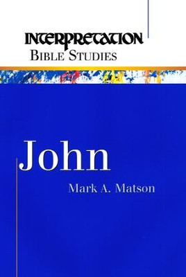 John - eBook  -     By: Mark A. Matson