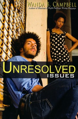 Unresolved Issues  -     By: Wanda B. Campbell