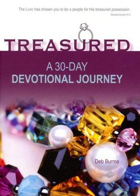 Treasured: 30-Day Devotional  -     By: Deb Burma