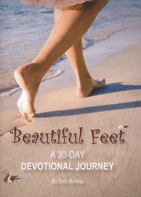 Beautiful Feet 30-Day Devotional  -     By: Deb Burma