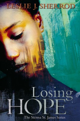 #1: Losing Hope  -     By: Leslie J. Sherrod
